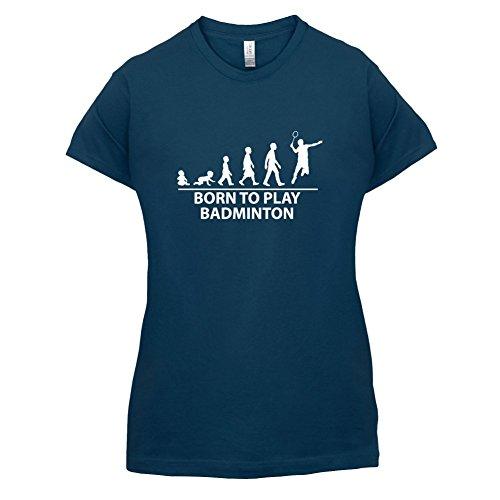 Born To Play Badminton - Damen T-Shirt - Navy - S